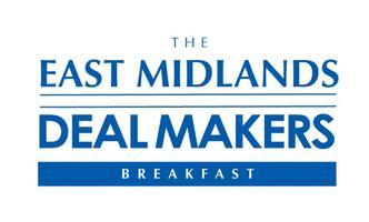 East Midlands Dealmakers Breakfast – your invitation